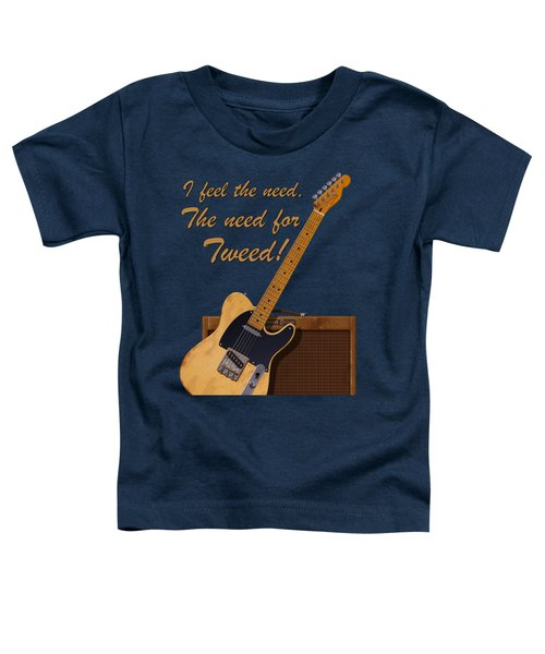 Need For Tweed Tele T Shirt Toddler T-Shirt