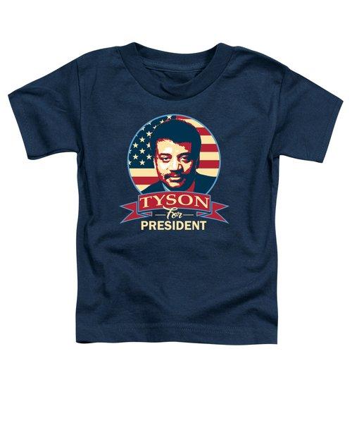 Neil Degrasse Tyson For President Toddler T-Shirt