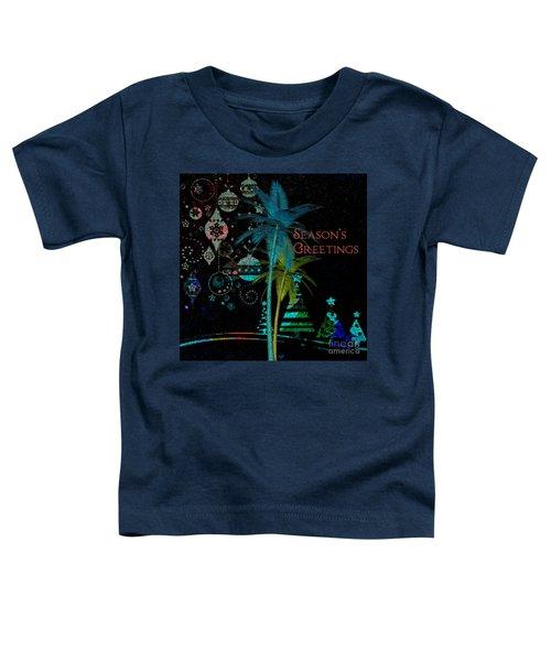 Palm Trees Season's Greetings Toddler T-Shirt