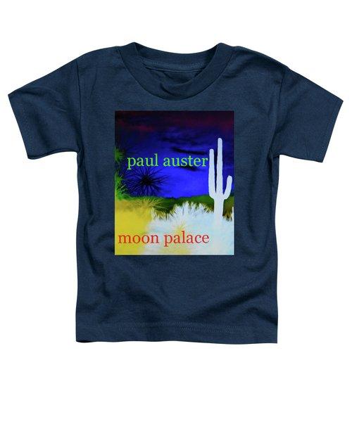 Paul Auster Poster Moon Palace Toddler T-Shirt