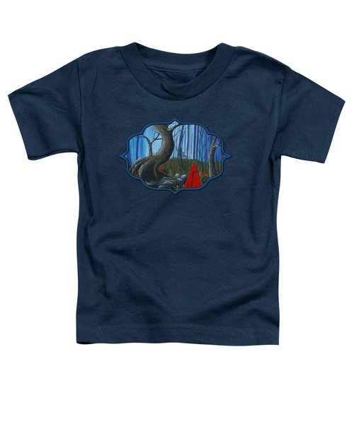 Toddler T-Shirt featuring the painting Red Riding Hood In The Forest by Anastasiya Malakhova