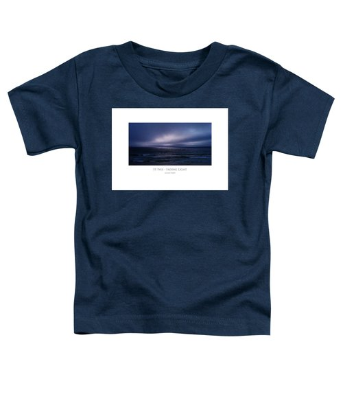St Ives - Fading Light Toddler T-Shirt