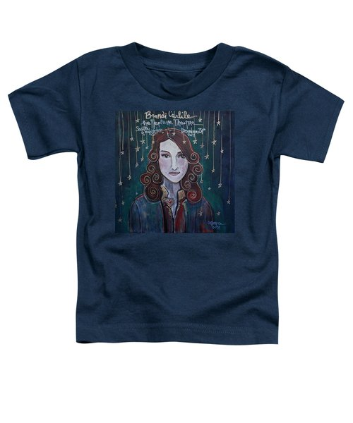 When The Stars Fall For Brandi Carlile Toddler T-Shirt