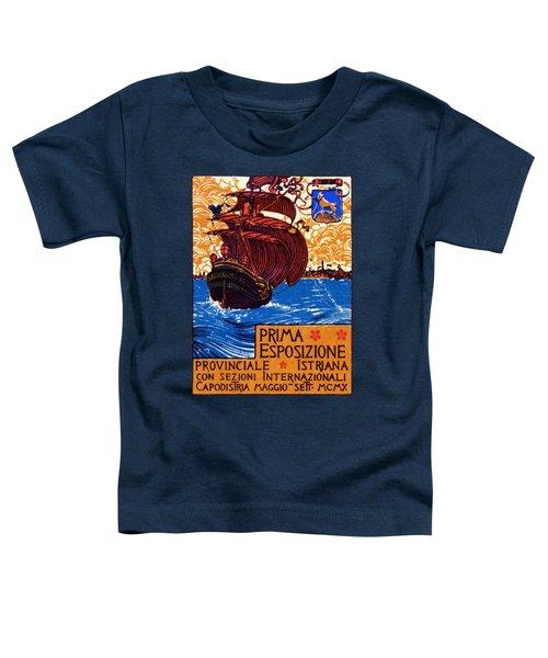1910 Istria International Expo Toddler T-Shirt
