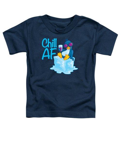 Chill Af Penguin On Ice Toddler T-Shirt