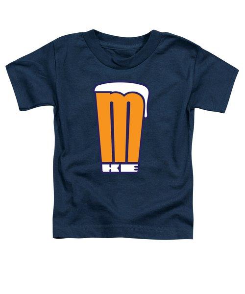 Mke Pint Glass Toddler T-Shirt