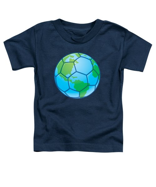 Planet Earth World Cup Soccer Ball Toddler T-Shirt