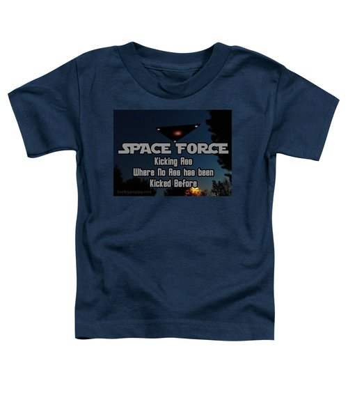 The United States . Space Force Toddler T-Shirt