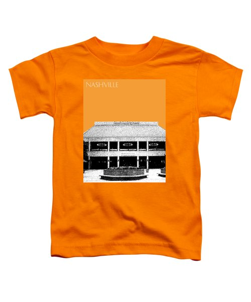Nashville Skyline Grand Ole Opry - Orange Toddler T-Shirt