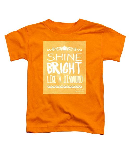 Shine Bright Orange Toddler T-Shirt by Pati Photography