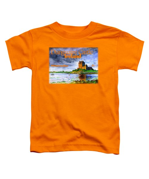 Dunguaire Castle Ireland Toddler T-Shirt
