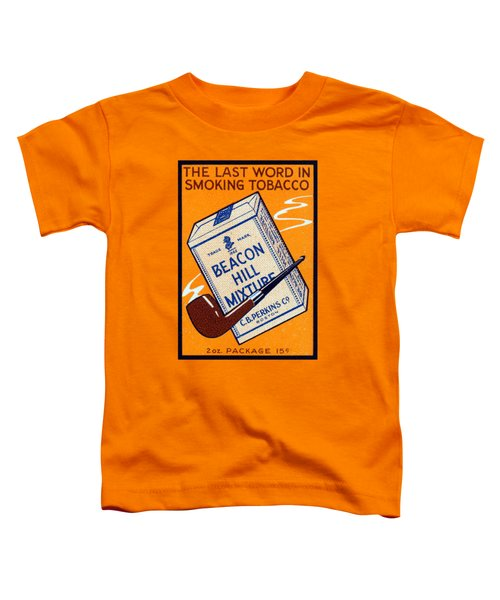 1910 Beacon Hill Pipe Tobacco Toddler T-Shirt