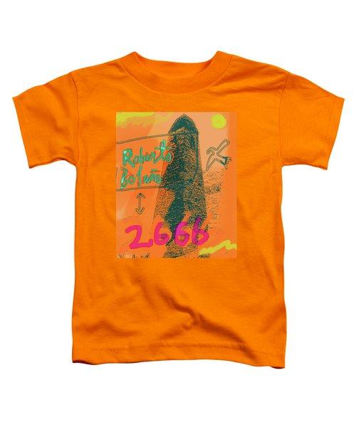 2666 Roberto Bolano  Poster  Toddler T-Shirt
