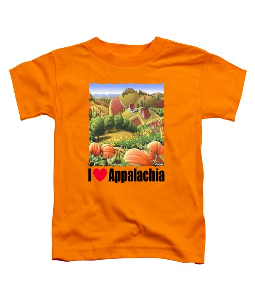 I Love Appalachia - Appalachian Pumpkin Patch - Rural Farm Landscape Toddler T-Shirt