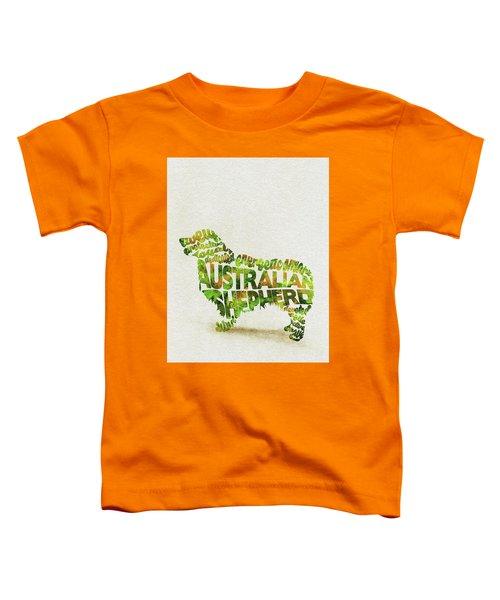Australian Shepherd Dog Watercolor Painting / Typographic Art Toddler T-Shirt