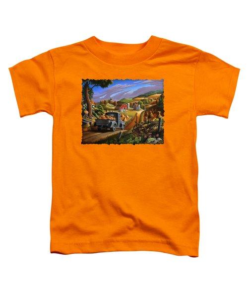 Autumn Appalachia Thanksgiving Pumpkins Rural Country Farm Landscape - Folk Art - Fall Rustic Toddler T-Shirt by Walt Curlee