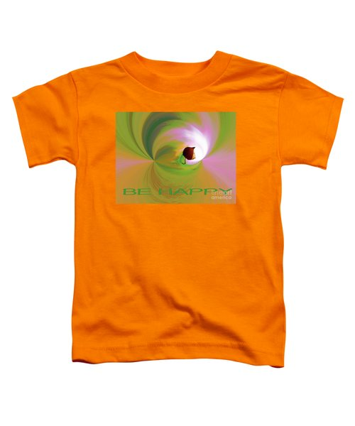 Be Happy, Green-pink With Physalis Toddler T-Shirt