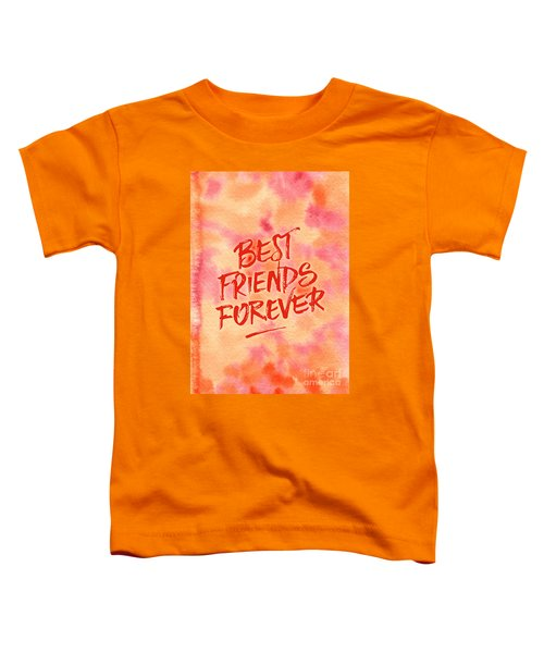 Best Friends Forever Handpainted Abstract Watercolor Pink Orange Toddler T-Shirt