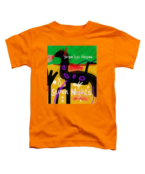 Borges Seven Nights Poster  Toddler T-Shirt