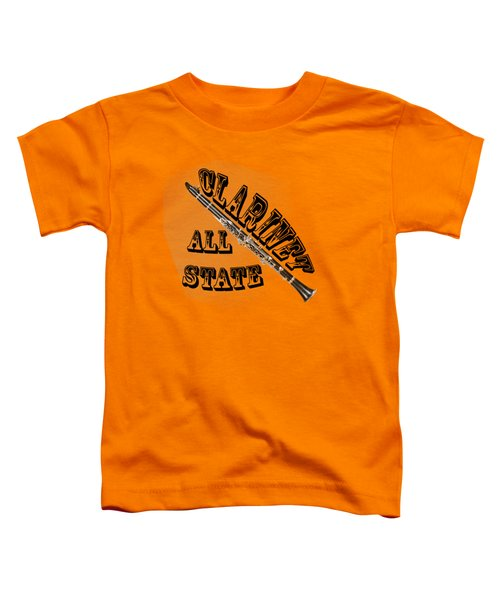 Clarinet All State Toddler T-Shirt