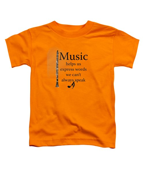 Clarinet Music Expresses Words Toddler T-Shirt