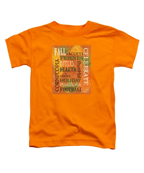 Fall Typography 2 Toddler T-Shirt