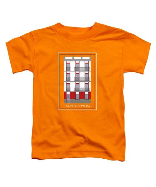 Happy House Toddler T-Shirt
