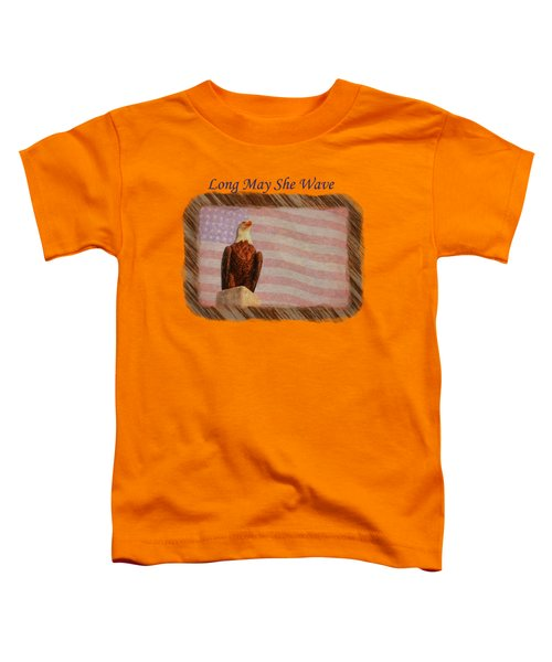 Long May She Wave Toddler T-Shirt