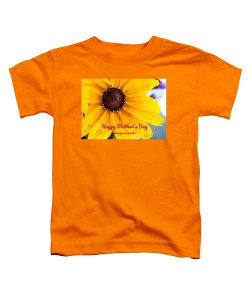 Love You Mama Toddler T-Shirt