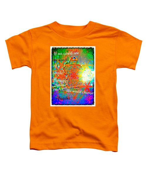 Miracles Toddler T-Shirt