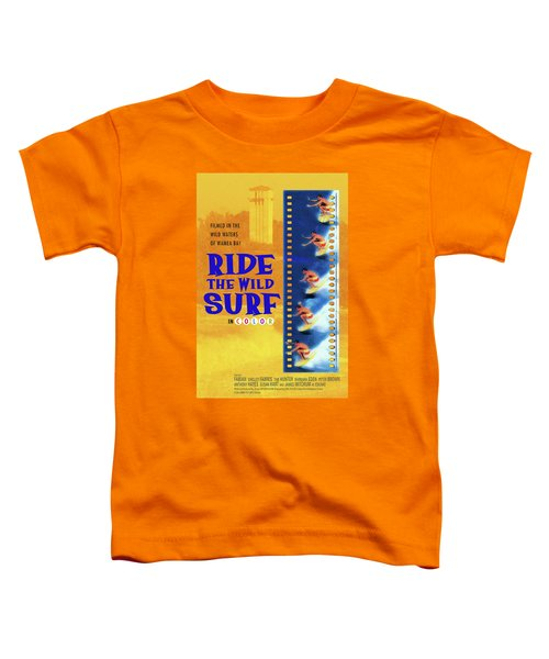 Ride The Wild Surf Vintage Movie Poster Toddler T-Shirt