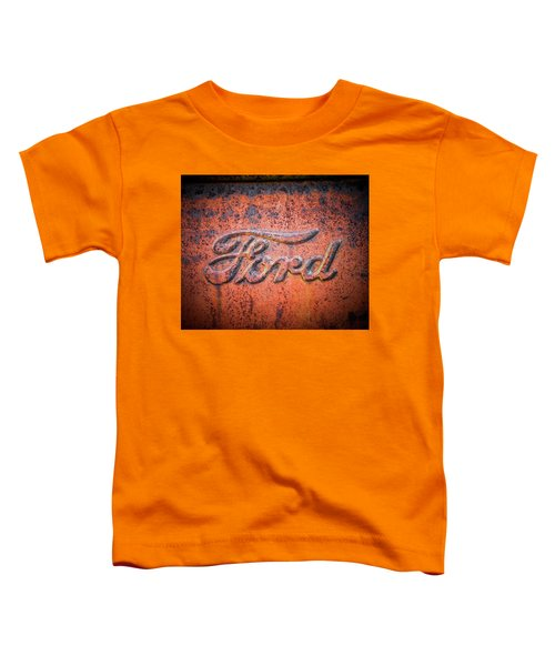 Rust Never Sleeps - Ford Toddler T-Shirt