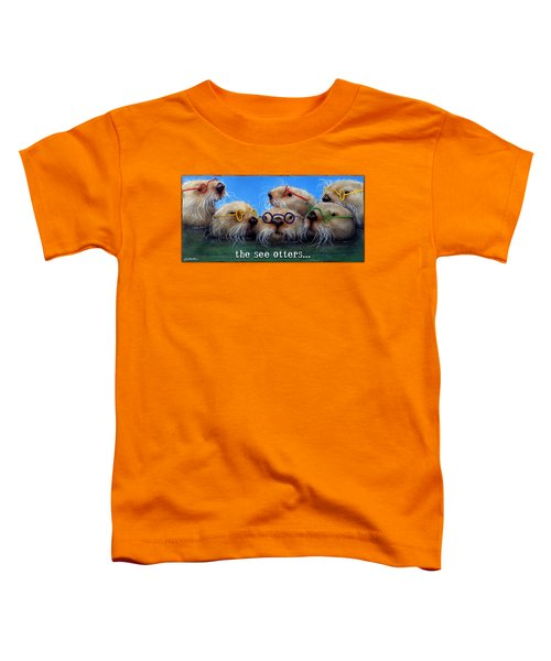 See Otters... Toddler T-Shirt by Will Bullas