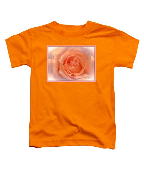 The  Beauty Of A Rose  Copyright Mary Lee Parker 17,  Toddler T-Shirt