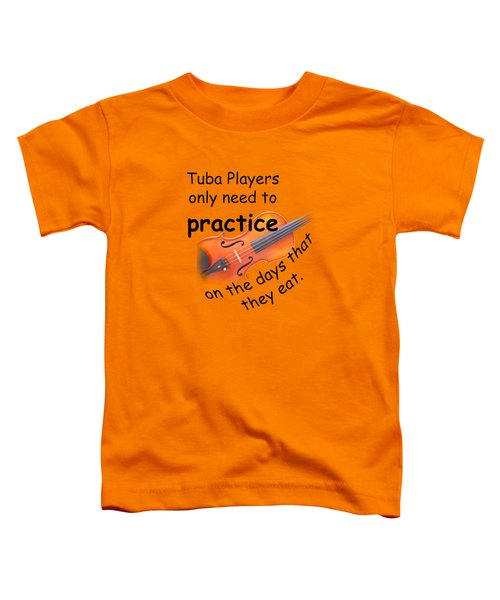 Violin Viola Practice When You Eat For T Shirts  Or Posters 4832.02 Toddler T-Shirt
