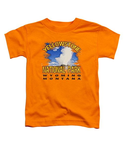 Yellowstone National Park Toddler T-Shirt by David G Paul