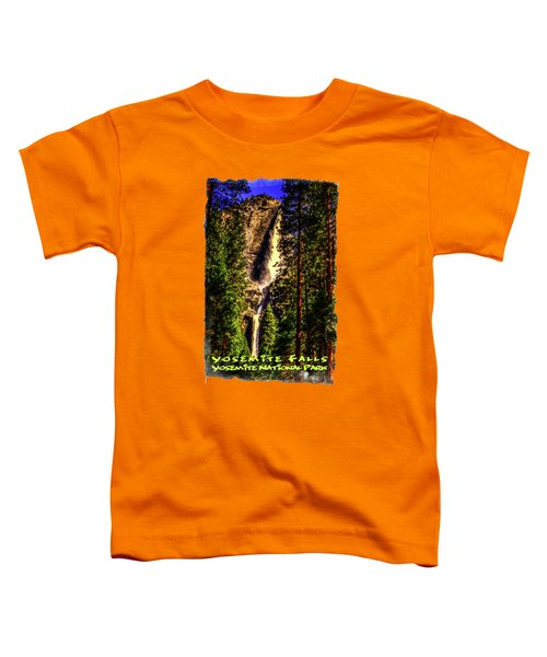 Yosemite Falls Framed By Ponderosa Pines Toddler T-Shirt by Roger Passman