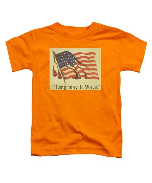 Long May It Wave Toddler T-Shirt