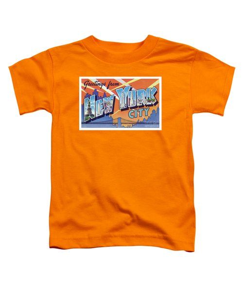 New York City Greetings - Version 2 Toddler T-Shirt