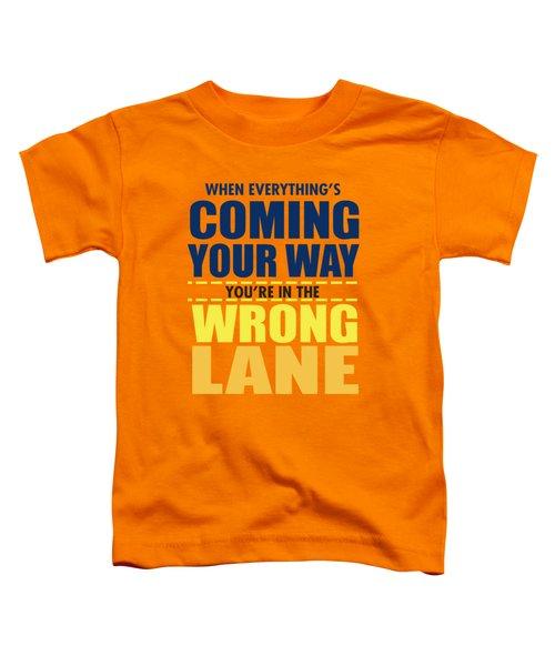 Wrong Lane Toddler T-Shirt