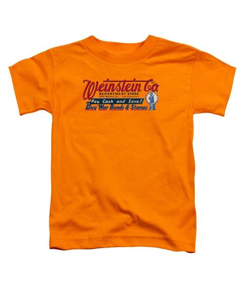 Wwii Weinstein Department Store Toddler T-Shirt