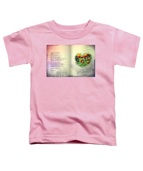 I Carry Your Heart With Me  Toddler T-Shirt