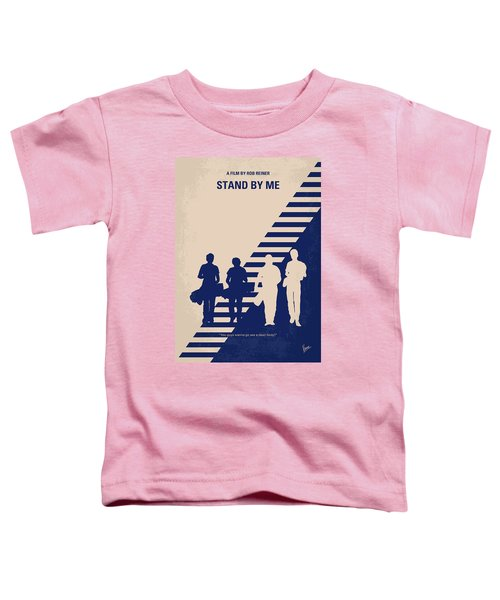 No429 My Stand By Me Minimal Movie Poster Toddler T-Shirt