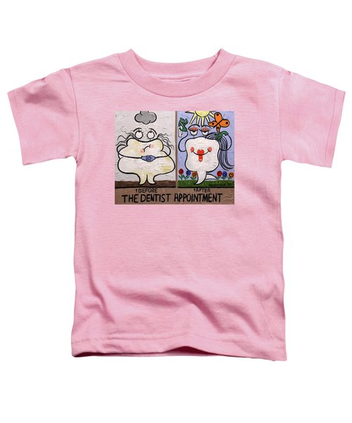 The Dentist Appointment Dental Art By Anthony Falbo Toddler T-Shirt