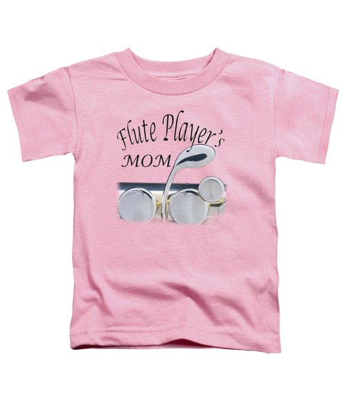 Flute Players Mom Toddler T-Shirt