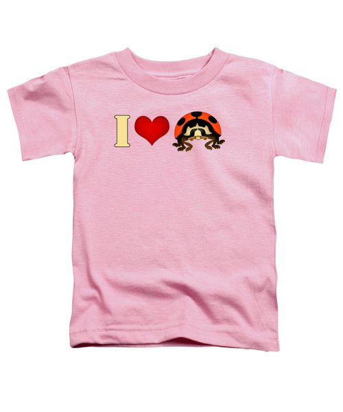 I Love Ladybugs Toddler T-Shirt by Sarah Greenwell