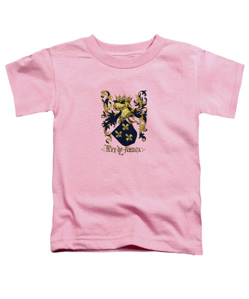 King Of France Coat Of Arms - Livro Do Armeiro-mor  Toddler T-Shirt