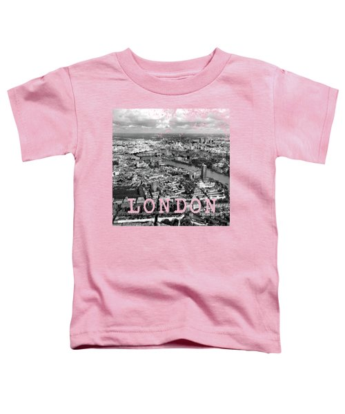 Aerial View Of London Toddler T-Shirt