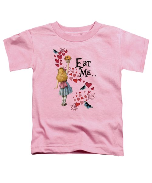 Alice In The Wonderland Eat Me Muffin  Toddler T-Shirt