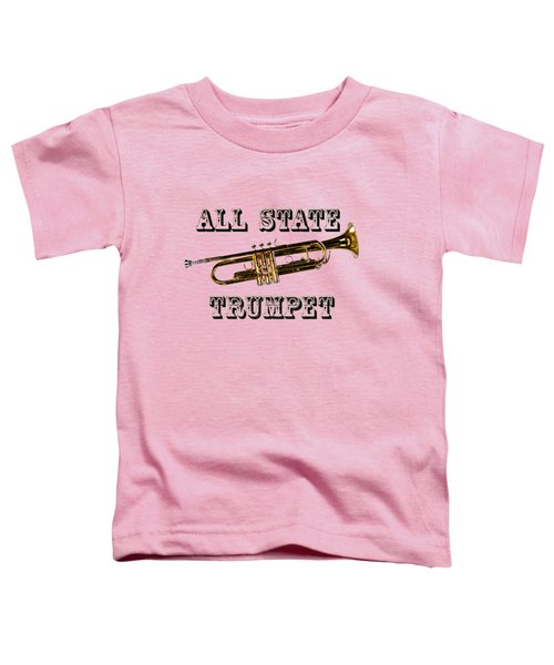 All State Trumpet Toddler T-Shirt